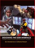 Designing the User Interface : Strategies for Effective Human-Computer Interaction, Shneiderman, Ben and Plaisant, Catherine, 0321537351