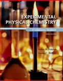 Experimental Physical Chemistry : A Laboratory Textbook, Halpern, Arthur and McBane, George, 0716717352
