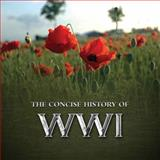 The Concise History of WWI, Pat Morgan, 1909217352