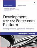 Development with the Force. Com Platform, Jason Ouellette, 0321767357