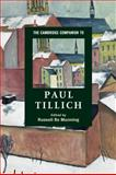 The Cambridge Companion to Paul Tillich 1st Edition