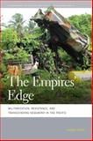 The Empires' Edge : Militarization, Resistance, and Transcending Hegemony in the Pacific, Davis, Sasha, 0820347353