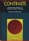 Contrasts : Comparative Essays on Italian-Canadian Writing, , 0920717357