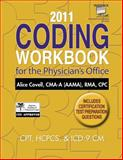 2011 Coding Workbook for the Physician's Office, Covell, Alice, 1111307350