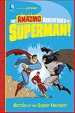 Battle of the Super Heroes!, Yale Stewart, 1479557358