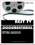 Best Tv Documentaries Ever Made: Top 100, Alex Trost and Vadim Kravetsky, 1490587357