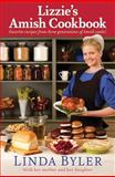 Lizzie's Amish Cookbook, Linda Byler and Laura Anne Lapp, 156148735X