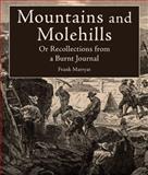 Mountains and Molehills, Frank Marryat, 1628737352