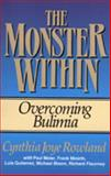 The Monster Within, Cynthia Rowland, 0801077354