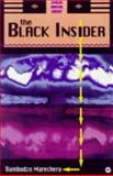 The Black Insider, Marechera, Dambudzo and Veit-Wild, Flora, 0865437351