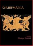 Griefmania, Kathryn Starbuck, 1931357358
