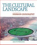 The Cultural Landscape : An Introduction to Human Geography, Rubenstein, James M., 0321677358