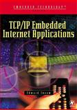 TCP/IP Embedded Internet Applications, Insam, Edward, 0750657359
