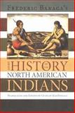 A Short History of the North American Indians, Baraga, Frederic, 0870137352