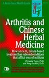 Arthritis and Chinese Herbal Medicine, Hong-Yen Hsu and Pi-Kwang Tsung, 0879837357