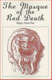 The Masque of the Red Death, Edgar Allan Poe, 089598735X