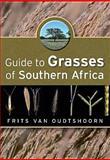 Guide to Grasses of Southern Africa, Frits Van Oudtshoorn, 1920217355
