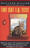 The Cat I. Q. Test, Melissa Miller, 0140257357
