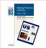 Making Thirteen Colonies, 1600-1740, Joy Hakim, 0199767351