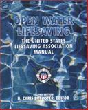 Open Water Lifesaving : The United States Lifesaving Association Manual, , 0536737355