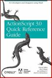 The Actionscript 3. 0 Quick Reference Guide : For Developers and Designers Using Flash, Richardson, Darren and Stiller, David, 0596517351