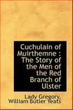 Cuchulain of Muirthemne, Isabella Augusta Gregory and W. B. Yeats, 1115267353
