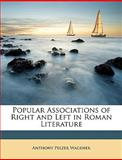 Popular Associations of Right and Left in Roman Literature, Anthony Pelzer Wagener, 1147637350