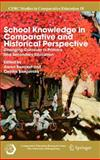 School Knowledge in Comparative and Historical Perspective : Changing Curricula in Primary and Secondary Education, , 1402057350