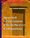 Second Generation Client - Server Computing, Dewire, D. Travis, 0070167362