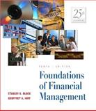 Foundations of Financial Management : With Self-Study Software and PowerWeb, Block, Stanley B. and Hirt, Geoffrey A., 0072837365