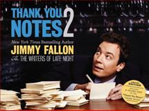Thank You Notes 2, Jimmy Fallon, 0892967366