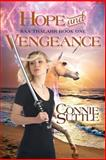 Hope and Vengeance, Connie Suttle, 1497307368