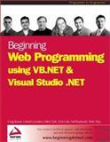 Web Programming Using VB.NET and Visual Studio.NET, Cazzulino, Daniel and Bowes, Craig, 1861007361