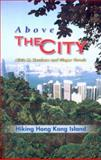 Above the City : Hiking Hong Kong Island, Kershaw, Alicia and Thrash, Ginger, 9622097367