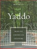 Yaddo : Making American Culture, , 0231147368