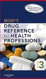 Mosby's Drug Reference for Health Professions, Mosby, 0323077366