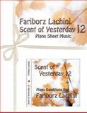 Scent of Yesterday 12, Fariborz Lachini, 1470187361