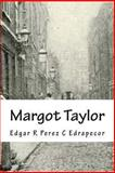 Margot Taylor, Edgar R. Edrapecor, 1479267368