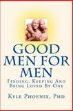 Good Men for Men, Kyle Phoenix, 1494947366