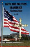 Faith and Politics in America, X.M., 1589397363