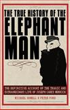The True History of the Elephant Man, Peter Ford and Michael Howell, 1602397368