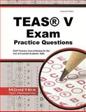 TEAS Exam Practice Questions : TEAS® Practice Tests and Review for the Test of Essential Academic Skills, TEAS Exam Secrets Test Prep Team, 1614037361