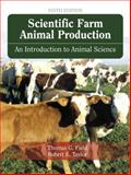 Scientific Farm Animal Production : An Introduction to Animal Science, Taylor, Robert E. and Field, Thomas G., 0132447363