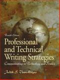 Professional and Technical Writing Strategies : Communicating in Technology and Science, VanAlstyne, Judith S., 0139547363