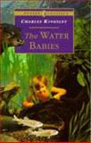 The Water Babies, Charles Kingsley, 0140367365