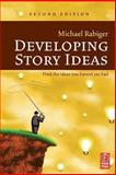 Developing Story Ideas, Rabiger, Michael, 0240807367