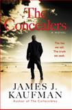 The Concealers, James J. Kaufman, 0982587368