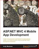 ASP. NET MVC 4 Mobile App Development, Andy Meadows, 1849687366
