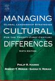 Managing Cultural Differences : Global Leadership Strategies for the 21st Century, Harris, Philip R. and Moran, Robert T., 0750677368