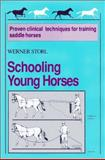 Schooling Young Horses, Storl, Werner, 0914327364